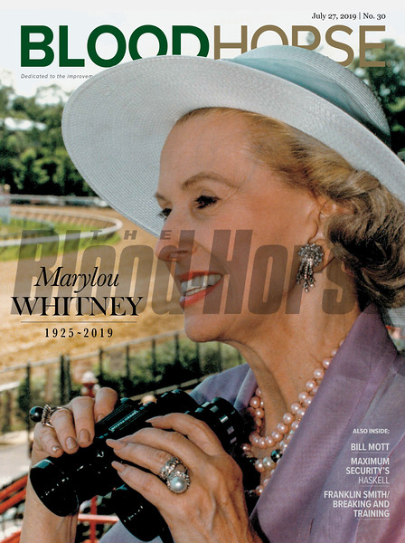 July 27; 2019; issue 30; cover of Blood Horse; Marylou Whitney 1925-2019; Also Inside: Bill Mott, Maximum Security's Haskell, Franklin Smith/Breaking and Training; On the cover: portrait of Marylou Whitney enjoying a day of racing.