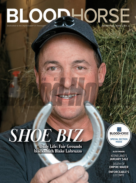 January 25; 2020; issue 4; cover of Blood Horse; Shoe Biz: Daily Life: Fair Grounds blacksmith Blake Labruzzo, Also Inside; Keeneland's January Sale, Death of Empire Maker, Enforceable's Lecomte, On the cover: Blake Labruzzo, a self-employed backstretch farrier for 33 years, has 9 clients with about 275 horses to care for at the Fair Grounds Race Course and Slots in New Orleans, Louisiana, December, 31, 2019