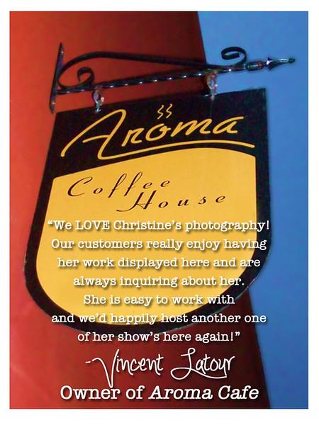 Vincent LaTour, Aroma Cafe