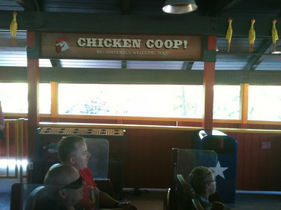 Don't want to ride after going through the line???  The Chicken Coop is the place for you.  They even have sound (yes chickens).