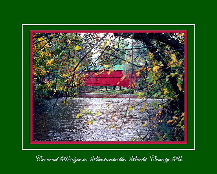 A Covered Bridge in Pleasantville, Berks County Pennsylvania