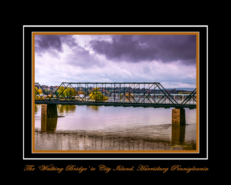My Favorite Spot in Harrisburg, Pa. - the 'Walking Bridge'