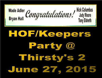 2015 HOF/KEEPERS PARTY AY THIRSTY'S 2