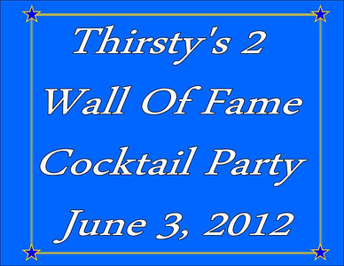 2012 Thirsty's 2 Wall of Fame Cocktail Party