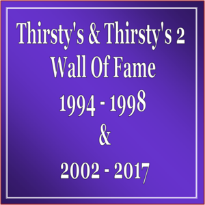 Thirsty & Thirsty's 2 Wall Of Fame