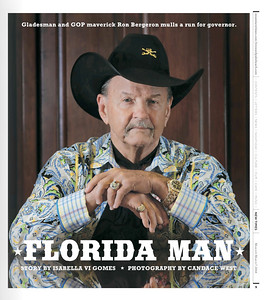 """""""Alligator Ron"""" Bergeron, a fifth generation Floridian has spent a lifetime advocating for the Everglades, now he mulls a run for governor.  Photo by CandaceWest.com"""