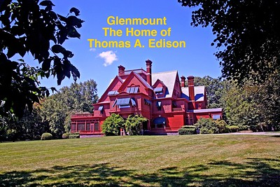 Welcome to Glenmont the Home of Thomas Edison