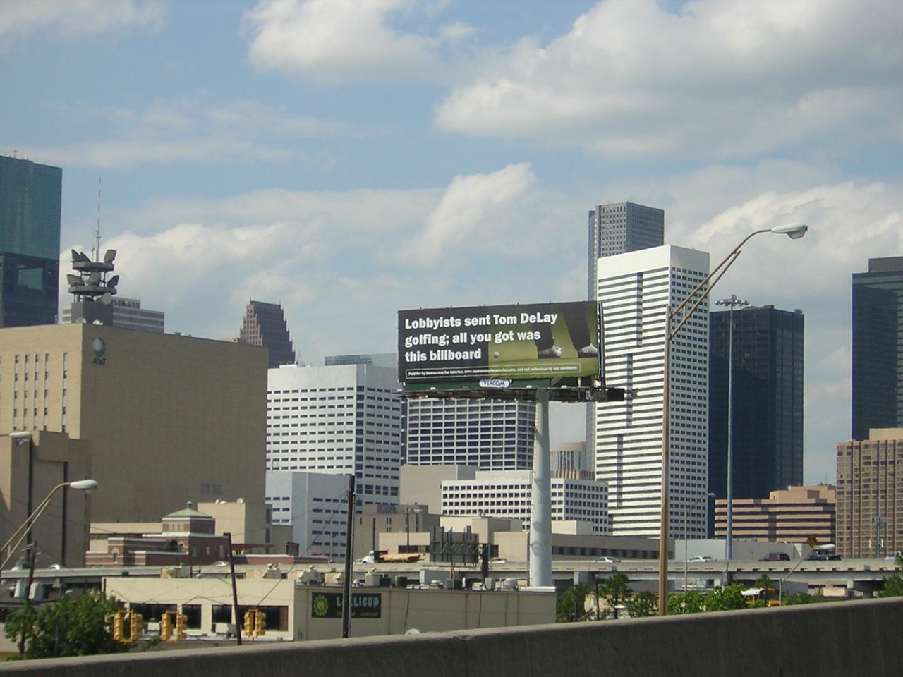 Tom Delay billboard off 610 in Houston