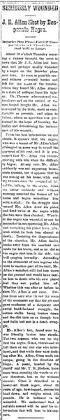 Article about J.E. Allen being shot by desparate negro.