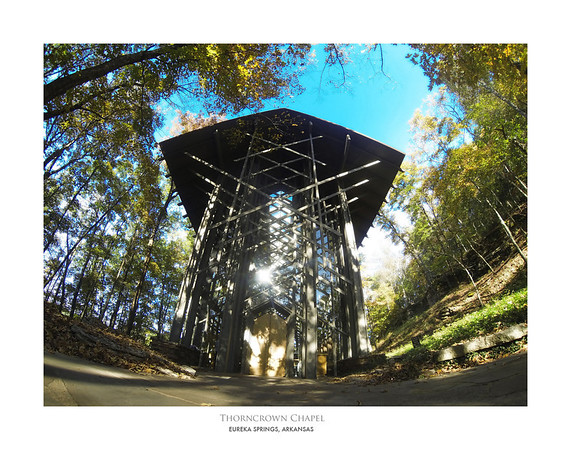 Thorncrown Chapel - Eureka Springs, AR
