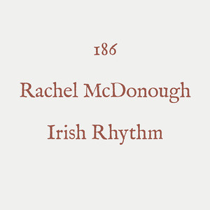 00002 - CIC*** - 186 - Rachel McDonough - Irish Rhythm - 01