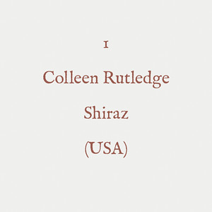 00002 - 1 - Colleen Rutledge - Shiraz (USA) - 001