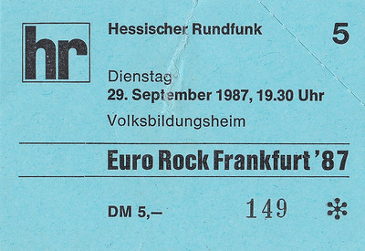 1987-09-29 (early) - Euro Rock Frankfurt 1987