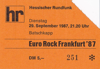 1987-09-29 (late) - Euro Rock Frankfurt 1987