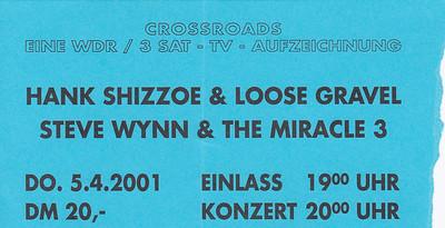 2001-04-05 - Steve Wynn + Hank Shizzoe