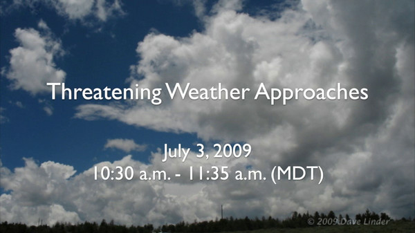 Time-Lapse: 03 July 2009