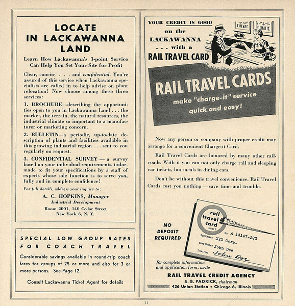 The Rail Travel Card was an early charge card, which could be used to buy rail tickets. Card holders were billed once a month and expected to pay the outstanding amount in full. The DLW promoted its catchment area to new business in an attempt to replace the income from anthracite.