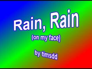 rain rain on my face TLV