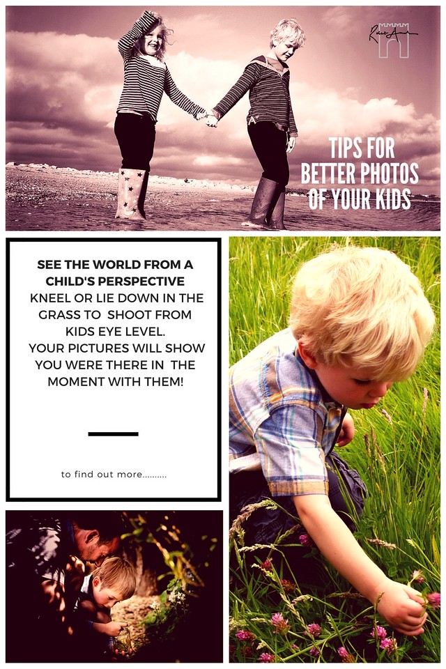 Really easy Tips for great pictures of your children. See the world ffrom a child's perspective. Kneel or lie down in the grasss to shoot from kids eye level. Your pictures will show you were in the moment with them!