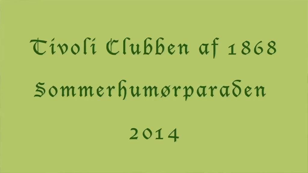 Tivoli Clubben Sommerhumørparaden 2014 - video