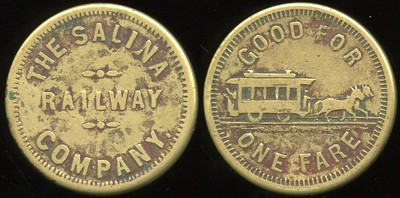 TRANSPORTATION -- Kansas Lot 89:  THE SALINA / RAILWAY / COMPANY. // Good For / (horsecar) / One Fare, br rd 23mm.  KS 880A $120 -- Did Not Sell