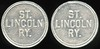TRANSPORTATION - Nebraska<br /> Lot 101:  ST. / LINCOLN / RY. // (same), al rd 20mm.  Listed NE 540F $75  MB$75 - No Bid
