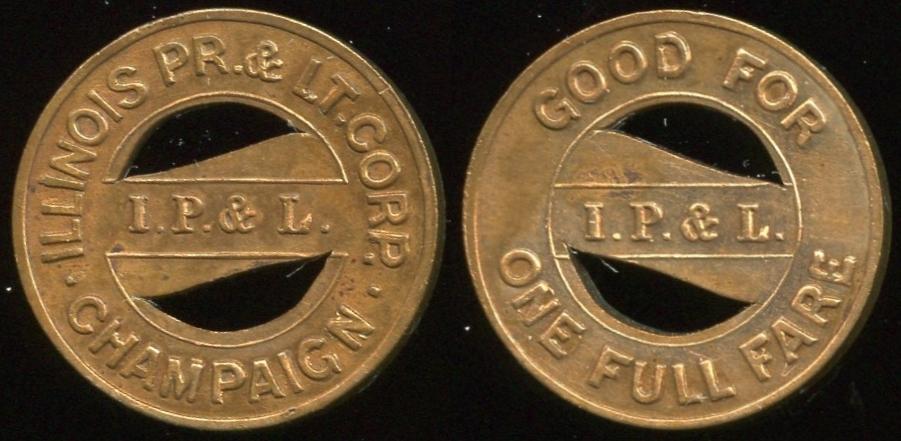 TRANSPORTATION - Illinois Lot 34:  ILLINOIS PR. & LT. CORP. / (on bar: I.P. & L.) / CHAMPAIGN // Good For / (on bar: I.P.& L.) / One Full Fare, bz rd 18mm.  Listed IL 135C $75  MB$75