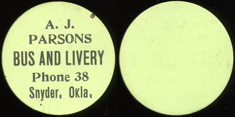 TRANSPORTATION - Oklahoma<br /> Lot 130:  A.J. / PARSONS / BUS AND LIVERY / PHONE 38 / SNYDER, OKLA. // (blank), black imprint green cdbd rd 38mm.  Listed OK 805A $150  MB$150 - No Bid