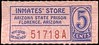 CHITS/TICKETS/CARDS - Arizona<br /> Lot 404:  From coupon book: INMATES' STORE / ARIZONA STATE PRISON / FLORENCE, ARIZONA  / 5 / CENTS // (blank).  Blue/red imprint/pink cb re 51x23mm.  G5-(EV$25/50)-MB$20 - SOLD $90