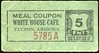 CHITS/TICKETS/CARDS - Arizona<br /> Lot 423:  MEAL COUPON / WHITE HOUSE CAFE / TUCSON, ARIZONA / 5 / CENTS / (blank).  Black/red imprint/green cb re 58x30mm, $100 written in ink on back.   G3-(EV$16/32)-MB$10 - SOLD $65