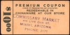 CHITS/TICKETS/CARDS - Arizona<br /> Lot 406:  PREMIUM COUPON / $10oo, rubber stamp: COMMISSARY MARKET / 416 LIVE OAK ST. / MIAMI, ARIZONA / PHONE 3171 // (blank).  Black imprint/orange cb re 70x35mm.    G5-(EV$25/50)-MB$10 - SOLD $140