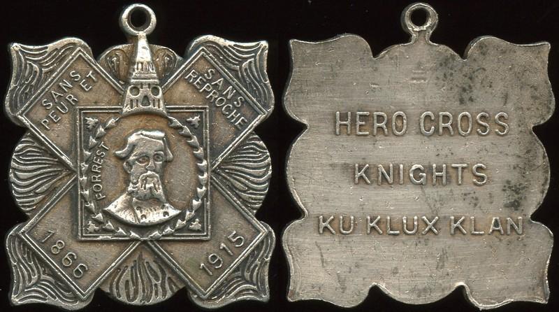 KU KLUX KLAN<br /> Lot 481:  (extended loop) / (helmet & mask) / SANS / PEUR ET / SANS / REPROCHE / (FORREST / (male head & shoulders facing) / 1866 / 1915 // Hero Cross / Knights / Ku Klux Klan, ant-wm irregular sq 34mm.  Unlisted variety related to KK-2101.  G4-(EV$175/350)-MB$125 - SOLD $174