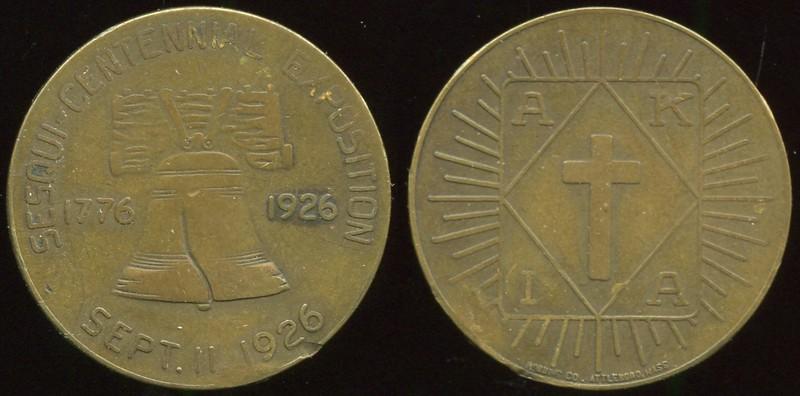 KU KLUX KLAN<br /> Lot 479:  SESQUI-CENTENNIAL EXPOSITION / (Liberty Bell) / 1776 1926 / SEPT. 11, 1926 // A K / (cross) / I A / (sm: Robbins Co., Attleboro, Mass.), br rd 25mm, small edge dent.  Listed KK-221.    G3-(EV$65/130)-MB$50 - DNS