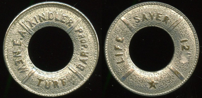 TEXAS - Waco<br /> Lot 301:  E.A. KINDLER PROP. / (c/ham) / NEW TURF BAR // Life Saver 12½¢ / (c/h), (Waco), wm rd 25mm.  Listed OLTDB.  A dent or defacement has taken out most of the ½¢.  G3-(EV$150/300)-MB$100 - DNS