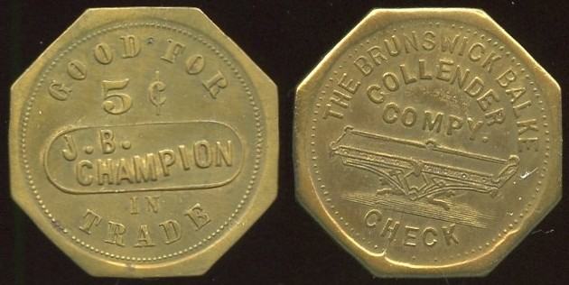 MARYLAND - Luverne<br /> Lot 299:  GOOD FOR / 5¢ / J.B. / CHAMPION / IN / TRADE // The Brunswick Balke / / Collender / Compy. / (billiard table) / Check, (Luverne), br oc 25mm.  See OLTDB.   G5-(EV$125/250)-MB$75