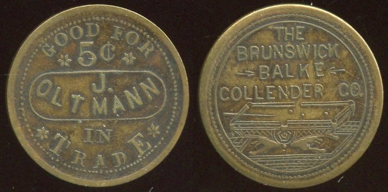 TEXAS - Schulenberg<br /> Lot 457:  GOOD FOR / 5¢ / J. / OLTMANN / IN / TRADE // The / Brunswick / Balke / Collender Co / (billiard table), (Schulenburg), br rd 25mm.  Listed.  G3-EV$50/100-MB$25 // SOLD $165