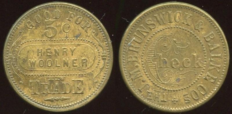 UTAH - Ogden<br /> Lot 460:  GOOD FOR / 5¢ / HENRY / WOOLNER / IN / TRADE // The J.M. Brunswick & Balke Cos / Check, (Ogden), br rd 25mm.  Listed $100/200+.  G3-(EV$150/300)-MB$100 // SOLD $210
