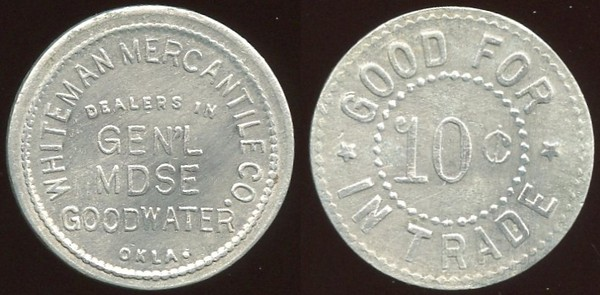 OKLAHOMA<br /> Lot 91:  WHITEMAN MERCANTILE CO. / DEALERS IN / GEN'L / MDSE / GOODWATER, / OKLA. // Good For / 10¢ / In Trade, al rd 22mm.  Listed 10 $100.   G5-EV$75/150-MB$60 -- sold $99 + 10%