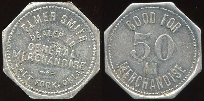 OKLAHOMA<br /> Lot 176:  ELMER SMITH / DEALER IN / GENERAL / MERCHANDISE / SALT FORK, OKLA. // Good For / 50 / In / Merchandise, al oc 29mm.  Listed 60 $125.    G5-EV$100/200-MB$75 -- sold $195 + 10%