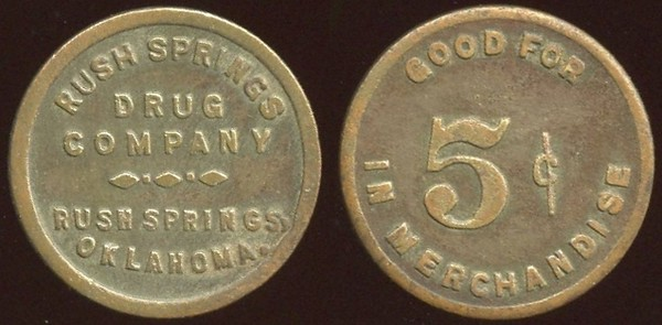 OKLAHOMA<br /> Lot 171:  RUSH SPRINGS / DRUG / COMPANY / RUSH SPRINGS, OKLAHOMA. // Good For / 5¢ / In Merchandise, br rd 19mm.  Listed 40 $150.  G3-EV$125/250-MB$100 -- sold $227 + 10%