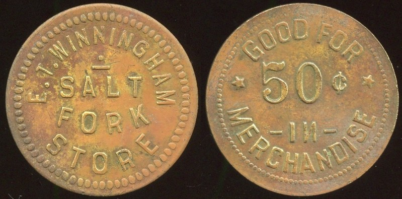 OKLAHOMA<br /> Lot 147  E.T. WINNGHAM / SALT / FORK / STORE // Good For / 50¢ / In / Merchandise, br rd 31mm.  Unlisted!   G5-EV$100/200-MB$75