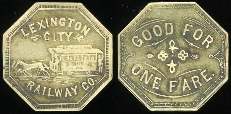 TRANSPORTATION --  Kentucky<br /> <br /> Lot 94  LEXINGTON / CITY / (horsecar) / RAILWAY CO. // Good For / (design) / One Fare., br oc 26mm.  KY 480A $200.    G4-($250-$500)  SOLD $310