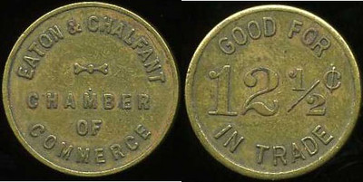 EATON & CHALFONT / CHAMBER / OF / COMMERCE // Good For / 12½¢ / In Trade, br rd 21mm.  Unlisted.