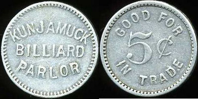 KUNJAMUCK / BILLIARD / PARLOR // Good For / 5¢ / In Trade, al rd 19mm.  Unlisted.  Possible Broad Albin, NY.