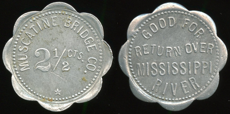 TRANSPORTATION -- Iowa<br /> <br /> Lot  95  MUSCATINE BRIDGE CO. / 2½ CTS. // Good For / Return Over / Mississippi / River, al sc-8 29mm.  IA 640O $75    G4-MB $75 Sold $125.00