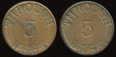 TRANSPORTATION -- West Virginia  Lot  284  THROUGH / 5 / WEST. (a/i) // (same), (Wheeling), cu rd 28mm.  WV 890D $100    G3-MB $100 No Bid