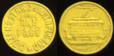 TRANSPORTATION -- Indiana  Lot  79  CITIZENS ST RR CO INDNPLS IND / ONE / FARE // (streetcar), yellow ce rd 22mm.  IN 460A $500    G4-MB $500 Sold $550.00
