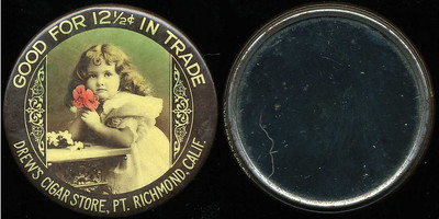 M025  SOLD!  GOOD FOR 12½¢ IN TRADE / (little girl holding flower – Dunn type 1) / DREW'S CIGAR STORE, PT. RICHMOND, CALIF. // edge imprinted: CRUVER MFG. CO, CHICAGO., multicolored celluloid rd 56mm.  Mirror: clean; celluloid: light rubbing.  CA-P30-D5A URS-1.   G3-EV11