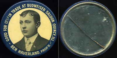 M048  SOLD!  GOOD FOR 12½¢ IN TRADE AT BUDWEISER SALOON, QUINCY, ILL. / (bust of man) / BEN HAVERLAND, PROP'R // edge imprinted: THE WHITEHEAD & HOAG CO. NEWARK, N.J., multicolored celluloid rd 49mm.  Mirror: clean, cracked; celluloid: slight rubbing.   G4-EV11