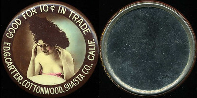 M002  SOLD!  GOOD FOR 10¢ IN TRADE / (woman with feathery hat – Dunn type 21) / ED G. CARTER, COTTONWOOD, SHASTA CO., CALIF. // edge imprinted: CRUVER MFG. CO, CHICAGO., multicolored celluloid rd 56mm.  Mirror: clean; celluloid: minimal light scratches.  CA-C40-C5A URS-1.   G3-EV11